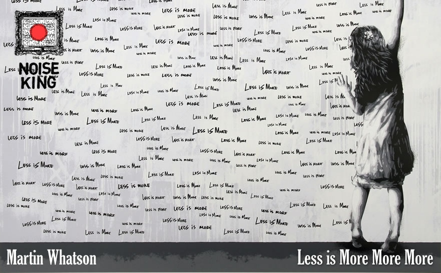Martin Whatson/マーティン・ワトソン、Less is More More Moreが入荷しました。